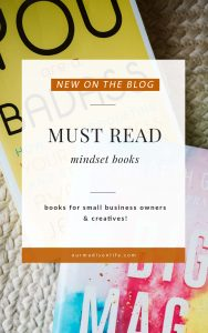 Business books to change your mindset, Mindset books, You are a Badass, Big Magic, Books you should read if you own a business